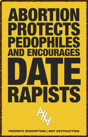 tmp_7038-ABortion_protects_Pedophiles_and_Date_rapists_AHA_yellow_large26647513
